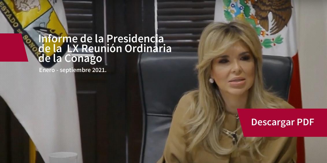 Informe de la Presidencia de la LX Reunión Ordinaria de la CONAGO