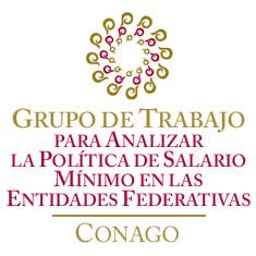 Grupo de Trabajo para Analizar la Política de Salario Mínimo en las entidades federativas